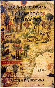 Edmundo_O_Gorman_The_Invention_of_America