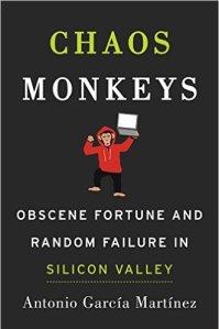 chaos-monkeys_book_obscene-fortune-and-random-failure-in-silicon-valley